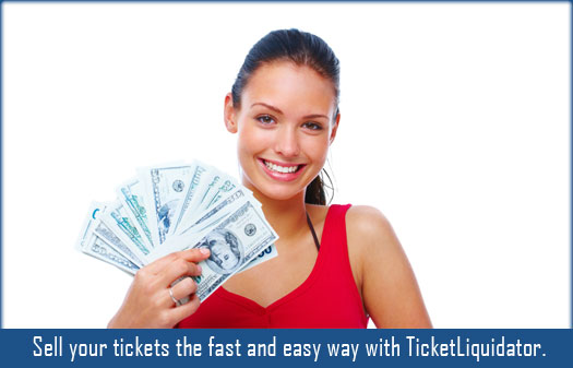 Sell your tickets the fast and easy way with Ticket Liquidator