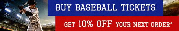 Buy Baseball tickets, get 10 percent off your next order