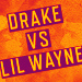 Drake Vs. Lil Wayne Tickets