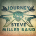 Journey & Steve Miller Band Tickets