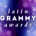Latin Grammys Tickets