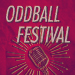 The Oddball Comedy & Curiosity Festival Tickets