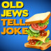 Old Jews Telling Jokes Tickets