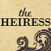 The Heiress Tickets